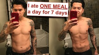 Eating One Meal a Day Weight Loss Results - Here's What Happened After JUST 7 Days