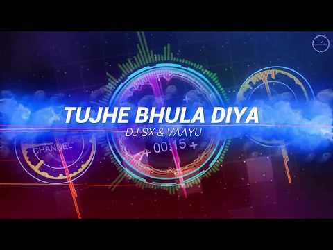 Tujhe Bhula Diya - DJ SX & VΛΛYU Remix
