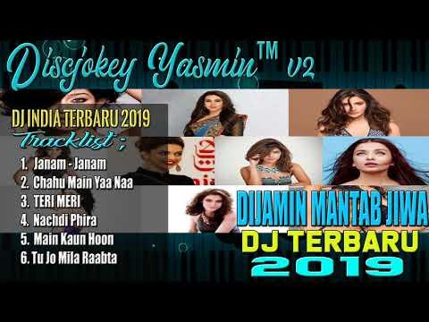 DJ INDIA TERBARU 2019 - PALING ENAK SEDUNIA