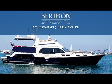 Aquastar 49 (LADY AZURE) - Yacht for Sale - Berthon International Yacht Brokers