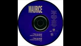 MAURICE - THIS IS ACID (A NEW DANCE CRAZE 1989)