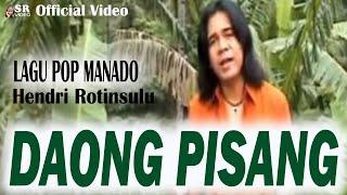 Gambar cover POP MANADO _ DAONG PISANG  Voc. HENDRI ROTINSULU. Cipt  Nanang Ramli