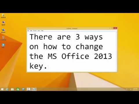 How To Change Microsoft Office 2013 Product Key