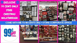 EXCLUSIVE 99 CENTS ONLY STORE CHRISTMAS 2019 WALKTHROUGH|COME WITH ME TO 99 CENTS STORE CORPORATE