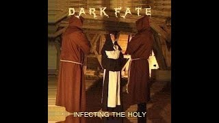 Dark Fate - Infecting The Holy.. 1990 Demo Track #1