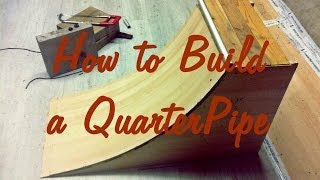 How To Build A Quarter Pipe - Skate - The Fastest & Easiest Way Tutorial