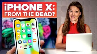 Is the iPhone X coming back from the dead? | The Apple Core