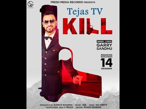 KIll Garry Sandhu Song News