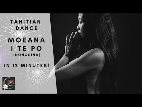 LEARN A BEAUTIFUL DANCE - Moeana I Te Po  / Tahitian Dance Tutorial / All Levels thumbnail