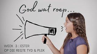 Toringkerk Erediens - God wat roep (Week 3) - Op die regte tyd en plek