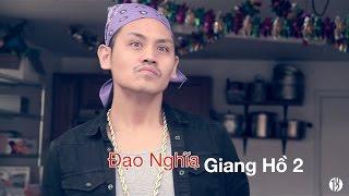 dao nghia giang ho 2 - 102 productions hai tuc tiu 18 phillip dang tan phuc