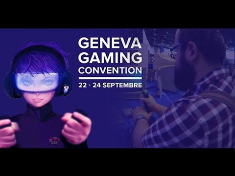 Geneva Gaming Convention : Au coeur de l'E-Sport !