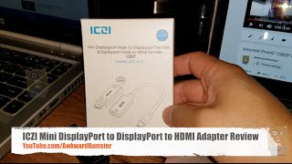 ICZI Mini DisplayPort to DisplayPort to HDMI Adapter Review