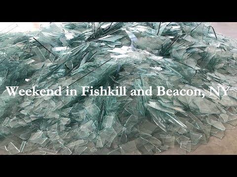 WEEKEND IN FISHKILL AND BEACON, NY