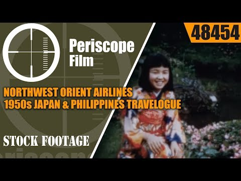 NORTHWEST ORIENT AIRLINES  1950s JAPAN & PHILIPPINES TRAVELOGUE HIGH ROAD TO THE ORIENT 48454