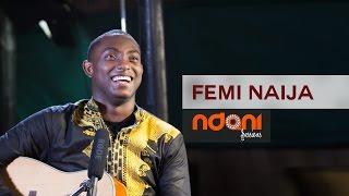 Ndani sessions - Femi Naija