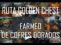 RUTA DE COFRES DE ORO A LO CMMSCARY   FARMEO DE GOLDEN CHEST   RUTA COFRES DORADOS