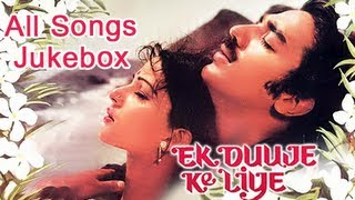 Ek Duuje Ke Liye – All Songs Jukebox – Old Hindi Songs – Super …