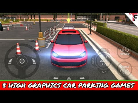 Top 5 High Graphics Car Parking Games