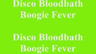 Alice cooper - Disco Bloodbath Boogie Fever lyrics