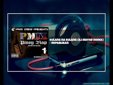 Kulang Na Kulang (Dj Mhyke Remix)