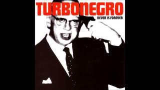 Turbonegro -  Hush, Earthling