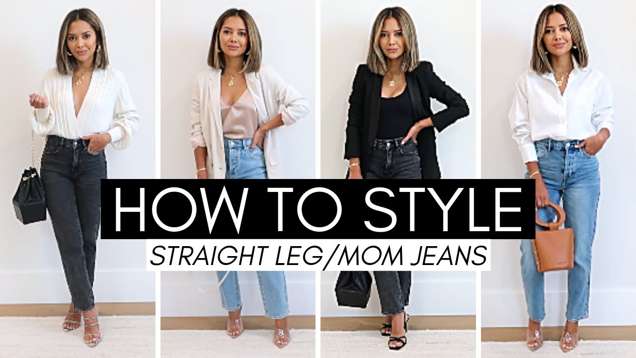 How To Style Straight Leg / Mom Jeans
