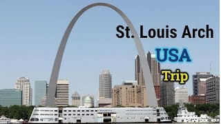 St. Louis Gateway Arch Tour in Hindi - US Trip - Bhawana Jaiswal
