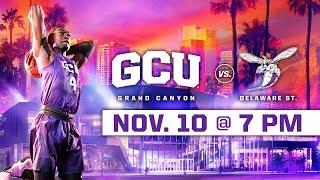 GCU Men's Basketball vs. Delaware State Nov 10, 2018