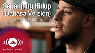 Maher Zain - Sepanjang Hidup (Bahasa Version) - For The Rest Of My Life | Official Music Video thumbnail