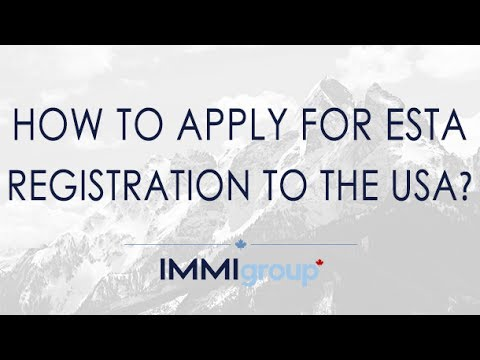 HOW TO APPLY FOR ESTA REGISTRATION TO THE USA? - UPDATED