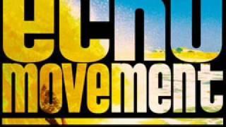 Echo Movement - Keep My Head High