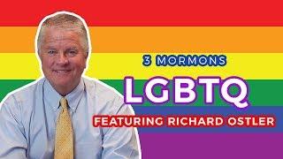 Mormons and LGBTQ+ with Richard Ostler