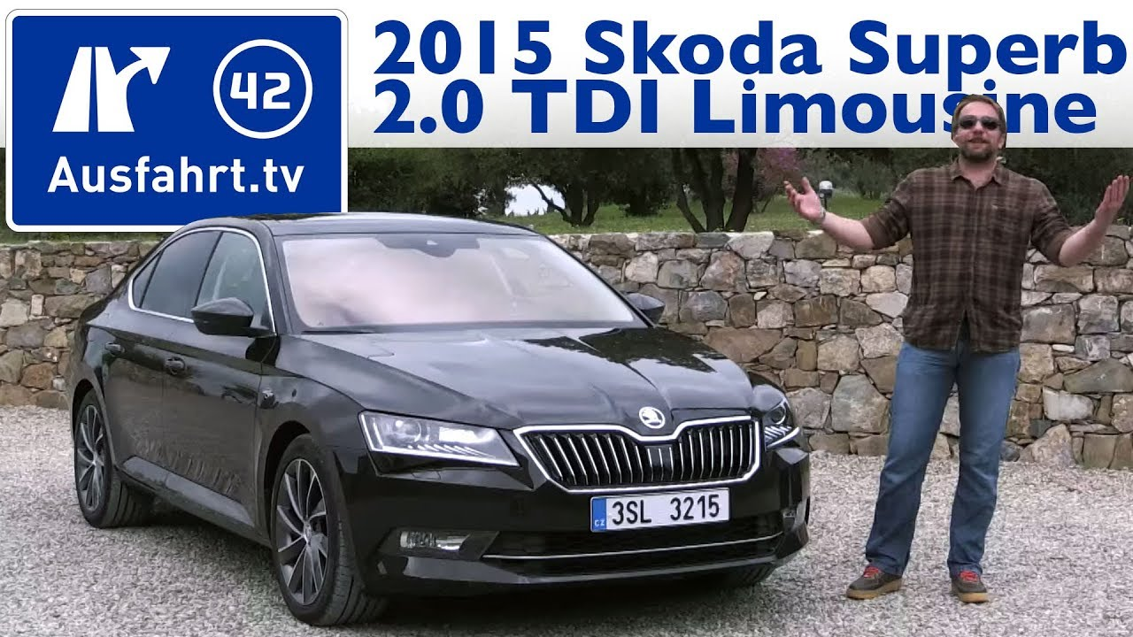 2015 skoda superb 2 0 tdi 150 ps limousine kaufberatung test review youtube. Black Bedroom Furniture Sets. Home Design Ideas
