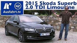 2015 Skoda Superb 2.0 TDI 150 PS Limousine - Fahrbericht der Probefahrt / Test /  Review (German)