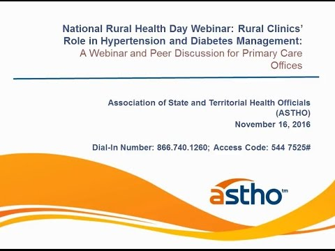 National Rural Health Day Webinar: Rural Clinics' Role in Hypertension and Diabetes Management