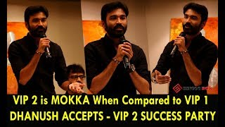 "DHANUSH Accept's - ""VIP 2 is MOKKA When Compared to VIP 1"" - VIP2 SUccessMeet 