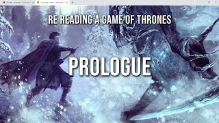 Re-Reading Game of Thrones: Prologue