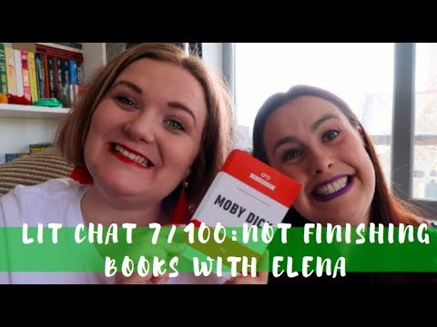 Lit Chat 7/100   Not Finishing Books with Elena