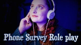 ASMR Phone Survey