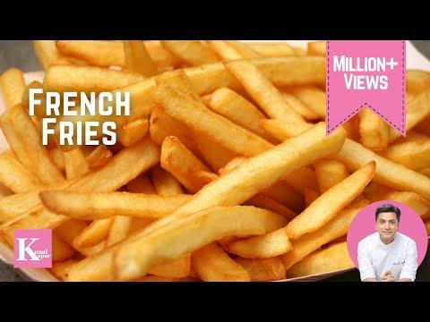 French Fries | The K Kitchen | Kunal Kapur