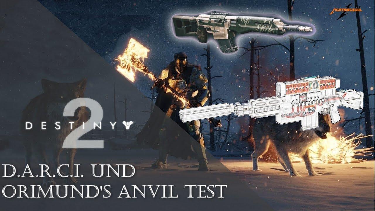 Destiny 2 D A R C I Und Orimund S Anvil Test Eisenbanner