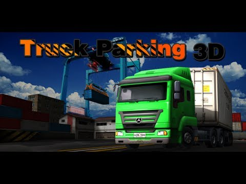 Real Truck Parking 3D GamePlay