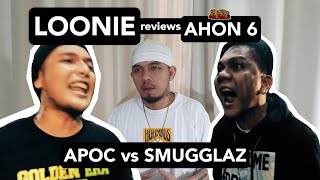LOONIE | BREAK IT DOWN: Rap Battle Review E130 | AHON 6: APOC vs SMUGGLAZ