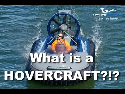 So, what is a hovercraft?