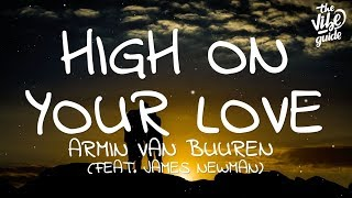 Armin van Buuren - High On Your Love (Lyrics) ft. James Newman
