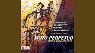Three Pieces for Solo Cello: II. Moto Perpetuo