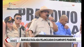 Bawaslu Duga Ada Pelanggaran di Kampanye Prabowo Subianto