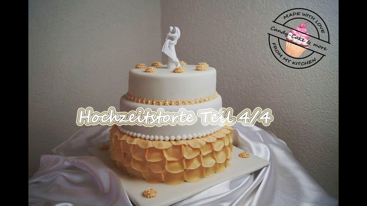 Hochzeitstorte Teil 4 4 Stapeln Und Dekorieren I Wedding Cake I