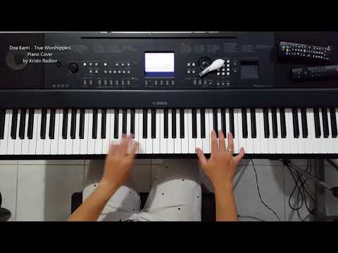 Doa Kami - True Worshippers - Piano Cover By Kristo Radion